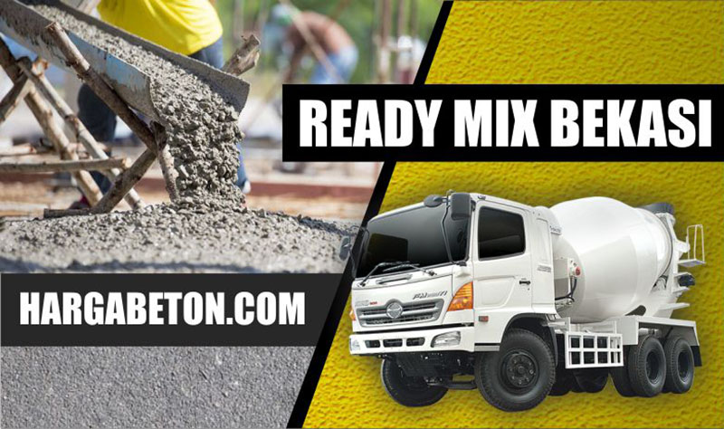 HARGA BETON READY MIX BEKASI PER M3 TERBARU APRIL 2019