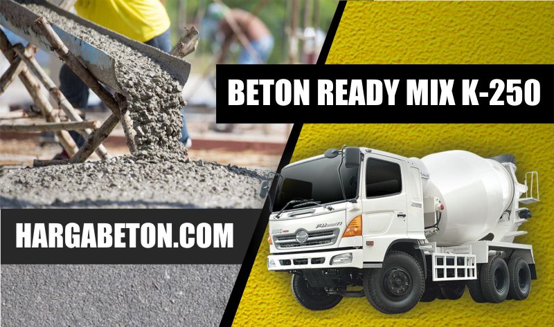 HARGA BETON READY MIX K 250 PER M3 JANUARI 2019