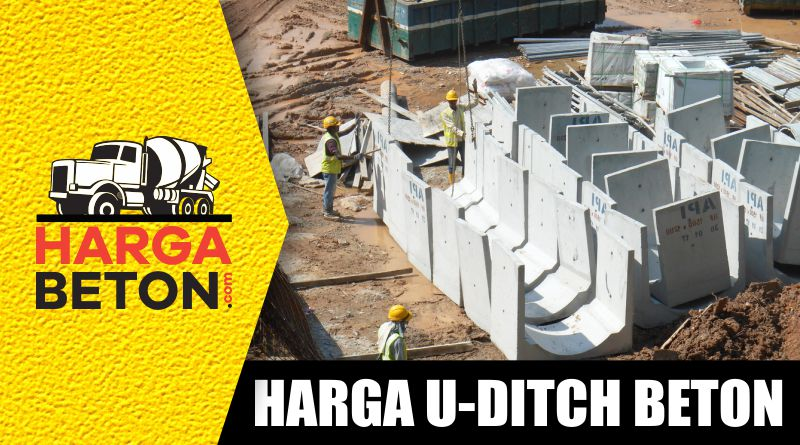 HARGA U DITCH BETON PRECAST MURAH SEPTEMBER 2019