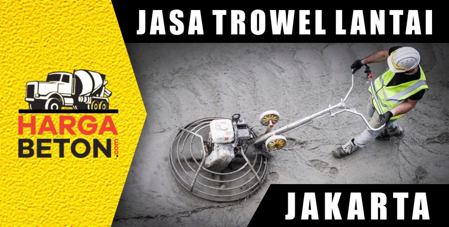 Jasa Trowel Lantai Jakarta